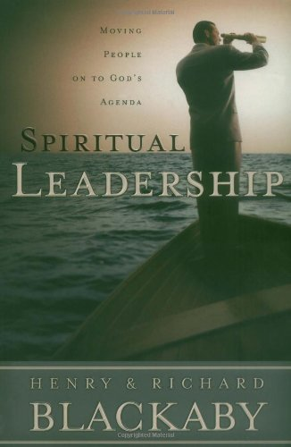 Spiritual Leadership Moving People on to God's Agenda  2001 edition cover