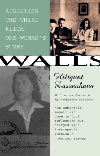 Walls Resisting the Third ReichùOne Woman's Story  1993 (Reprint) 9780807063453 Front Cover