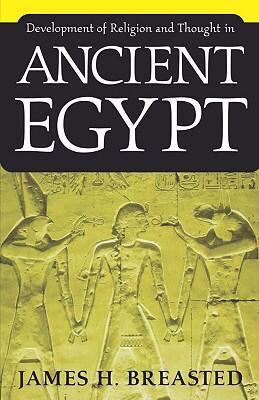 Development of Religion and Thought in Ancient Egypt   1973 (Reprint) edition cover