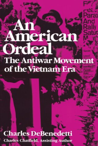 American Ordeal The Antiwar Movement of the Vietnam Era  1990 edition cover