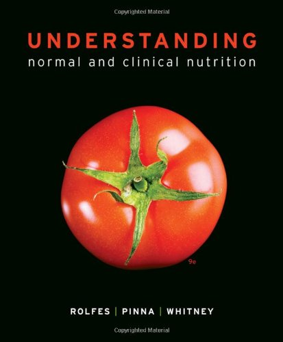Understanding Normal and Clinical Nutrition  9th 2012 edition cover