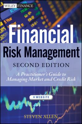Financial Risk Management A Practitioner's Guide to Managing Market and Credit Risk 2nd 2013 edition cover