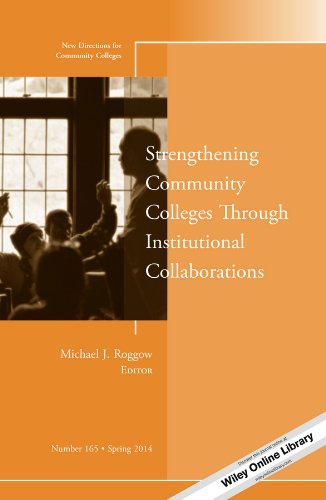 Strengthening Community Colleges Through Institutional Collaborations, Cc 165   2014 9781118881453 Front Cover