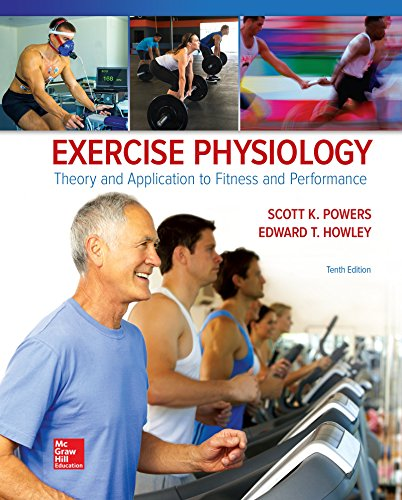 Exercise Physiology: Theory and Application to Fitness and Performance  2017 9781259870453 Front Cover