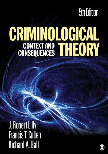Criminological Theory Context and Consequences 5th 2011 edition cover