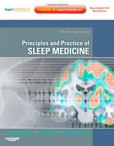 Principles and Practice of Sleep Medicine Expert Consult - Online and Print 5th 2010 edition cover