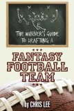 Winner's Guide to Drafting a Fantasy Football Team  N/A edition cover