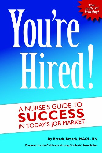 You're Hired! Nurse's Guide to Success in Today's Job Market N/A 9781450738453 Front Cover