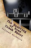 Haunting of Rose Creek Manor  Large Type 9781492954453 Front Cover