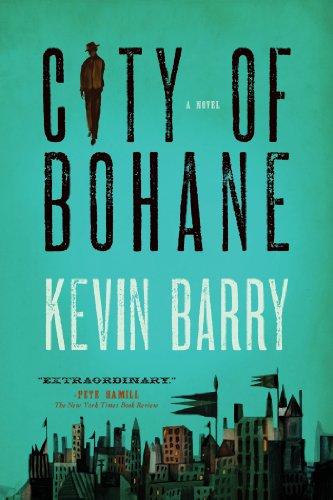 City of Bohane A Novel N/A edition cover