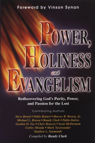 Power/Holiness/Evangelism Rediscovering God's Purity, Power... N/A 9781560433453 Front Cover