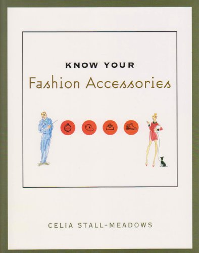 Know Your Fashion Accessories   2004 edition cover