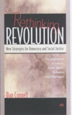 Rethinking Revolution New Strategies for Democracy and Social Justice: the Experiences of Eritrea, South Africa, Palestine and Nicaragua  2001 edition cover