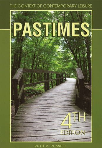 Pastimes The Context of Contemporary Leisure: 4th Edition N/A edition cover