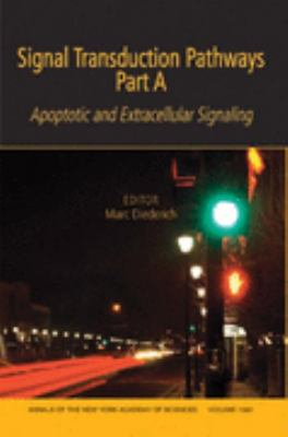 Signal Transduction Pathways Apoptotic and Extracellular Signaling  2007 9781573316453 Front Cover