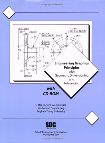 Engineering Graphics Principles With Geometric Dimensioning and Tolerancing: 1st 2002 edition cover