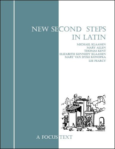 New Second Steps in Latin  Student Manual, Study Guide, etc.  9781585100453 Front Cover