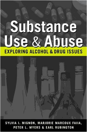 Substance Use and Abuse Exploring Alcohol and Drug Issues  2009 9781588266453 Front Cover