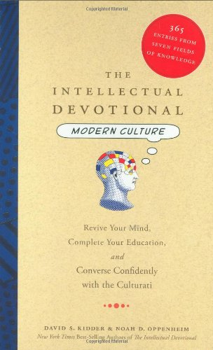 Intellectual Devotional Modern Culture Revive Your Mind, Complete Your Education, and Converse Confidently with the Culturati  2008 edition cover