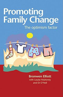 Promoting Family Change The Optimism Factor  2000 edition cover