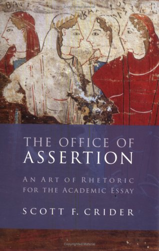 Office of Assertion An Art of Rhetoric for Academic Essay N/A edition cover