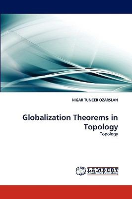 Globalization Theorems in Topology N/A 9783838354453 Front Cover
