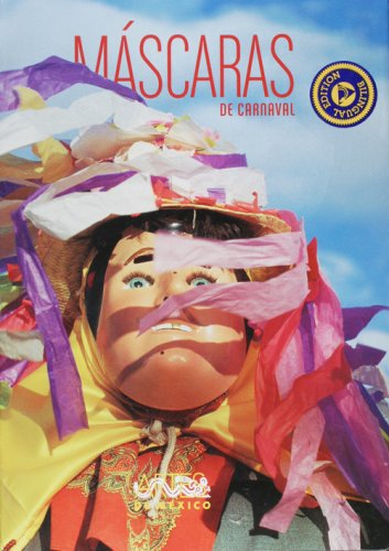 Mascaras De Carnaval / The Masks of Carnival:  2005 edition cover