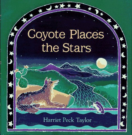 Coyote Places the Stars   1993 9780027888454 Front Cover