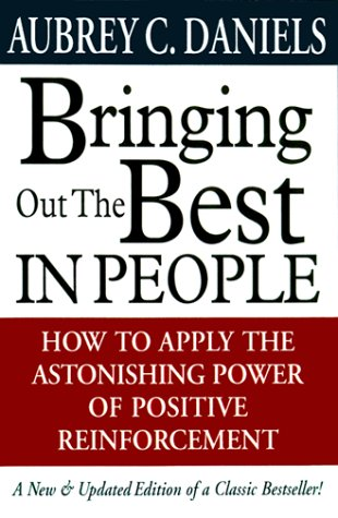 Bringing Out the Best in People How to Apply the Astonishing Power of Positive Reinforcement 2nd 2000 (Revised) edition cover
