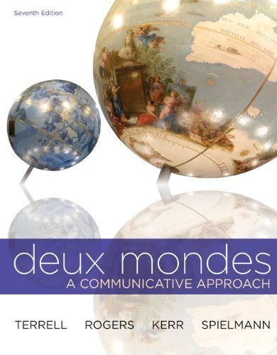 Deux Mondes A Communicative Approach 7th 2013 (Student Manual, Study Guide, etc.) edition cover