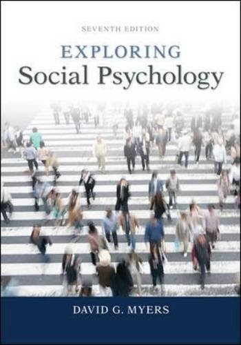 Exploring Social Psychology 7th 2014 9780077825454 Front Cover