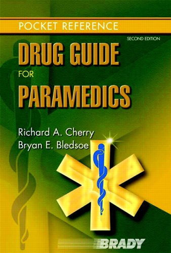 Drug Guide for Paramedics  2nd 2007 (Revised) edition cover