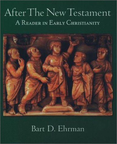 After the New Testament A Reader in Early Christianity  1999 edition cover