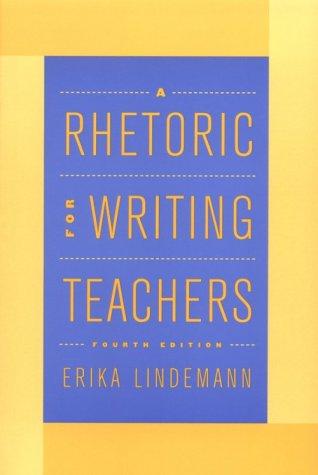Rhetoric for Writing Teachers  4th 2001 (Revised) edition cover