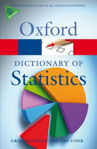 Dictionary of Statistics  2nd 2008 (Revised) 9780199541454 Front Cover