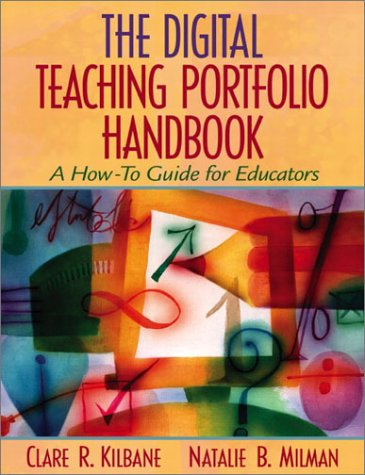 Digital Teaching Portfolio Handbook A How-To Guide for Educators  2003 (Handbook (Instructor's)) edition cover
