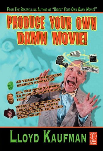Produce Your Own Damn Movie!   2009 edition cover