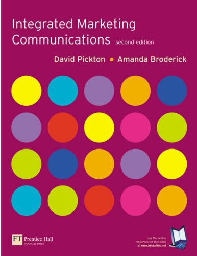 Integrated Marketing Communications  2nd 2005 (Revised) 9780273676454 Front Cover