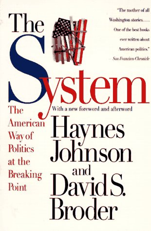 System The American Way of Politics at the Breaking Point 2nd 1998 9780316111454 Front Cover
