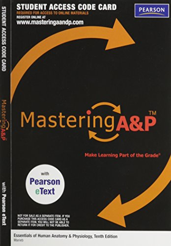 MasteringA&P with Pearson eText -- ValuePack Access Card -- for Essentials of Human Anatomy & Physiology (ME component)  2012 edition cover
