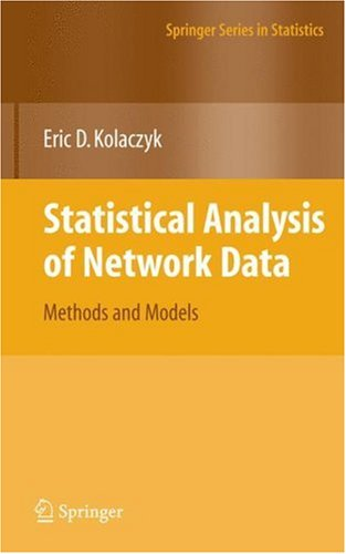 Statistical Analysis of Network Data Methods and Models  2009 edition cover