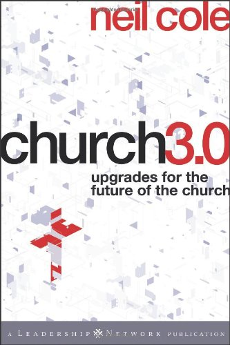 Church 3. 0 Upgrades for the Future of the Church  2010 edition cover