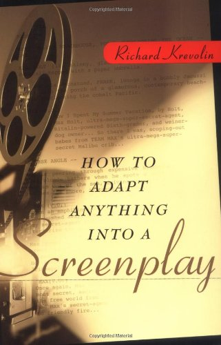 How to Adapt Anything into a Screenplay   2003 edition cover