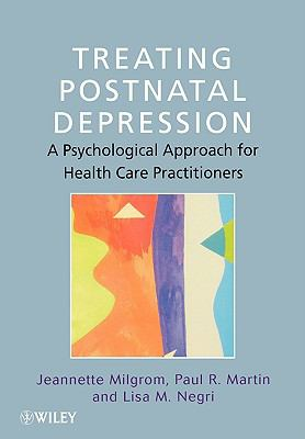 Treating Postnatal Depression A Psychological Approach for Health Care Practitioners  2000 9780471986454 Front Cover