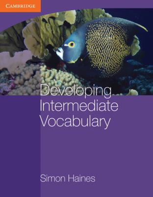 Developing Intermediate Vocabulary   2010 9780521140454 Front Cover
