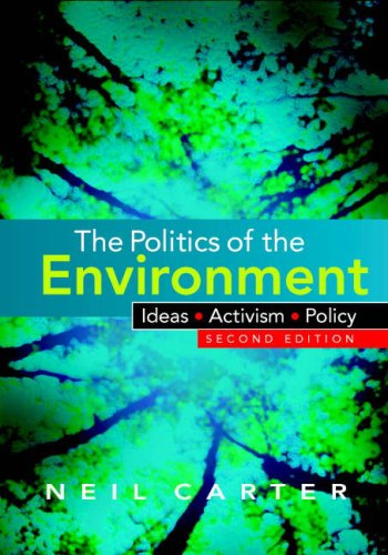 Politics of the Environment Ideas, Activism, Policy 2nd 2007 (Revised) edition cover