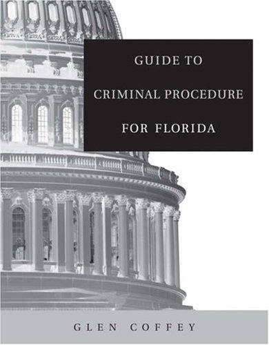 Guide to Criminal Procedure for Florida   2005 9780534643454 Front Cover