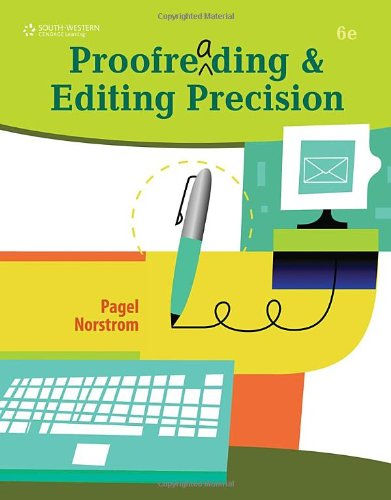 Proofreading and Editing Precision (with CD-ROM)  6th 2011 (Revised) 9780538450454 Front Cover