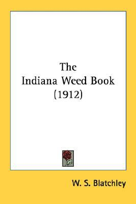 Indiana Weed Book N/A 9780548686454 Front Cover
