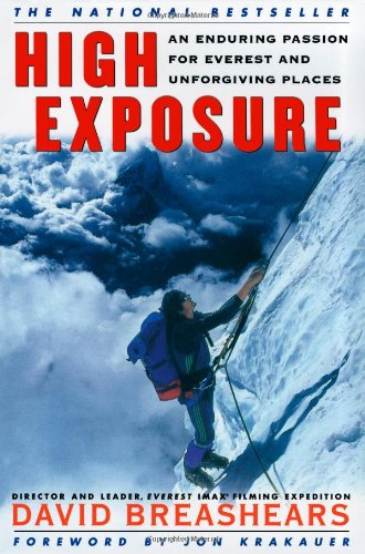 High Exposure An Enduring Passion for Everest and Unforgiving Places  2000 edition cover
